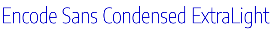 Encode Sans Condensed ExtraLight フォント